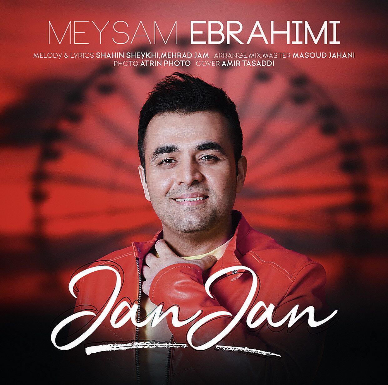 آهنگ جدید میثم ابراهیمی با نام جان جان را دانلود کنید