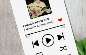 «پدر، یک آغوش قلبی» منتشر شد